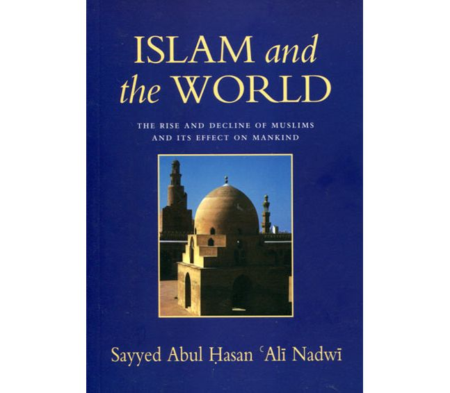islamic effects on the world The muslim world is confronted today with the steady invasion of western culture and shares with the rest islam and the west: the making of an image 3d ed.